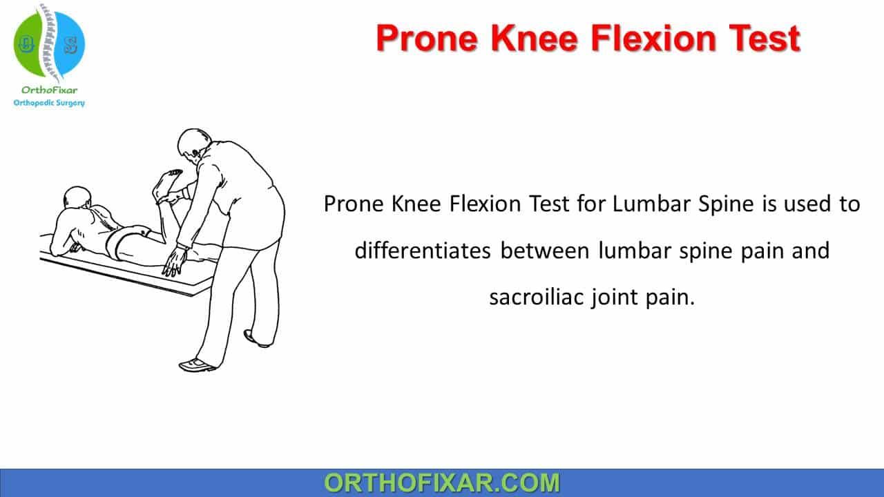 Prone Knee Flexion Test